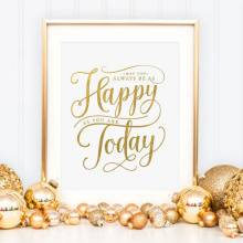 Goil Foil Happy Today Print