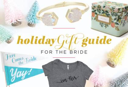 holidaygiftguide_forthebride_featured_edit