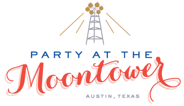 Party at the Moontower - Austin Wedding Rentals