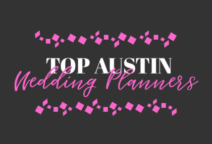 we are thrilled to know and work with each of these incredibly talented wedding planners in austin that make up the beautiful content of brides of austin