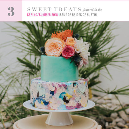 countdown to the brides of austin spring summer 2018 cover 3 sweet treats
