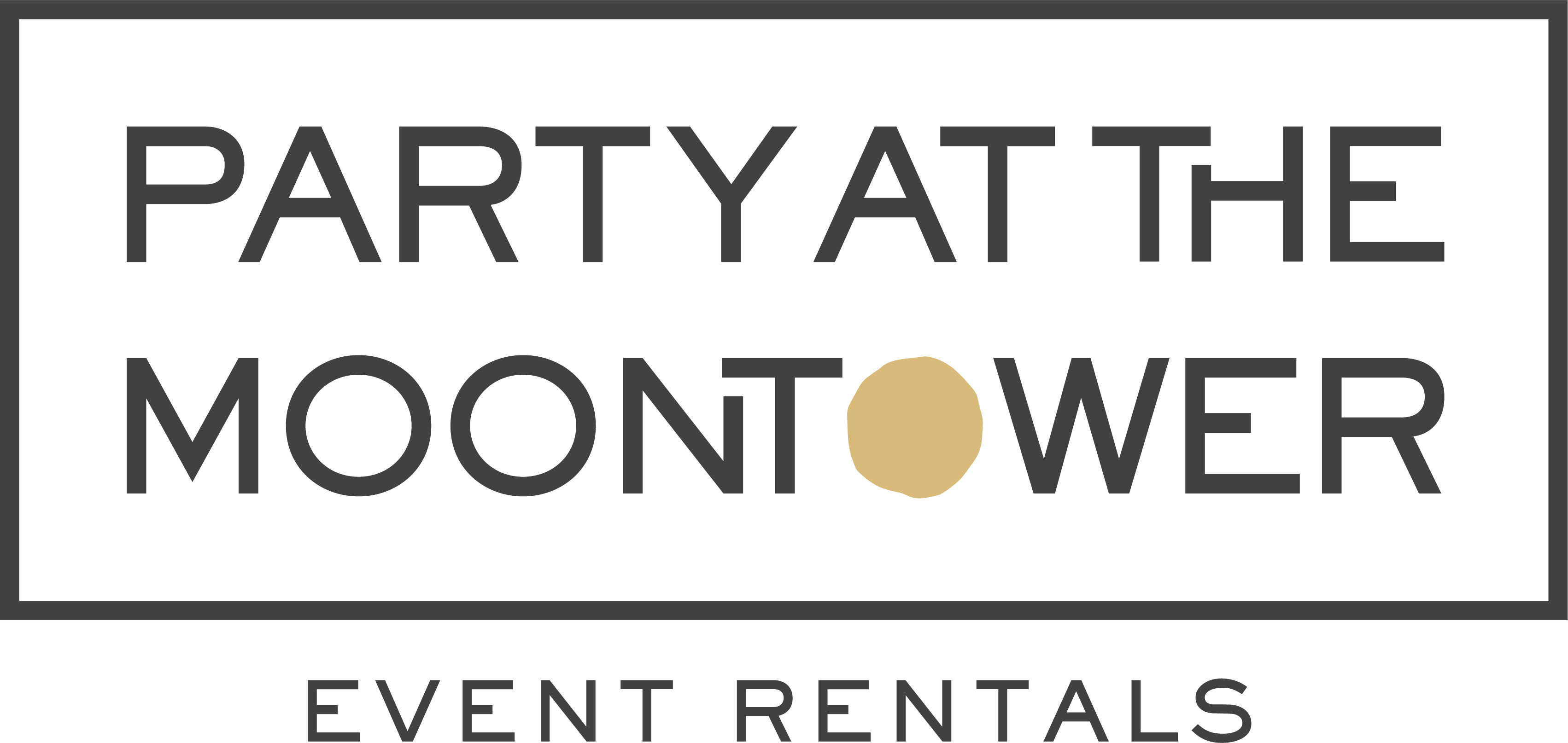Party at the Moontower Event Rentals Rentals