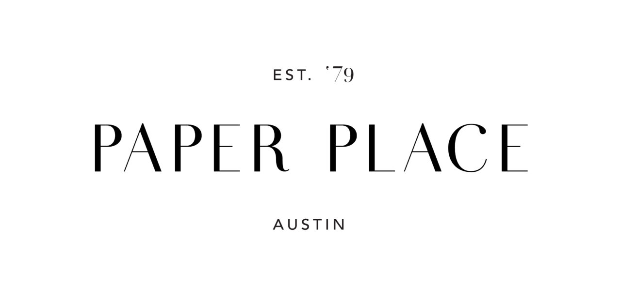 Paper Place - Austin Wedding Invitations