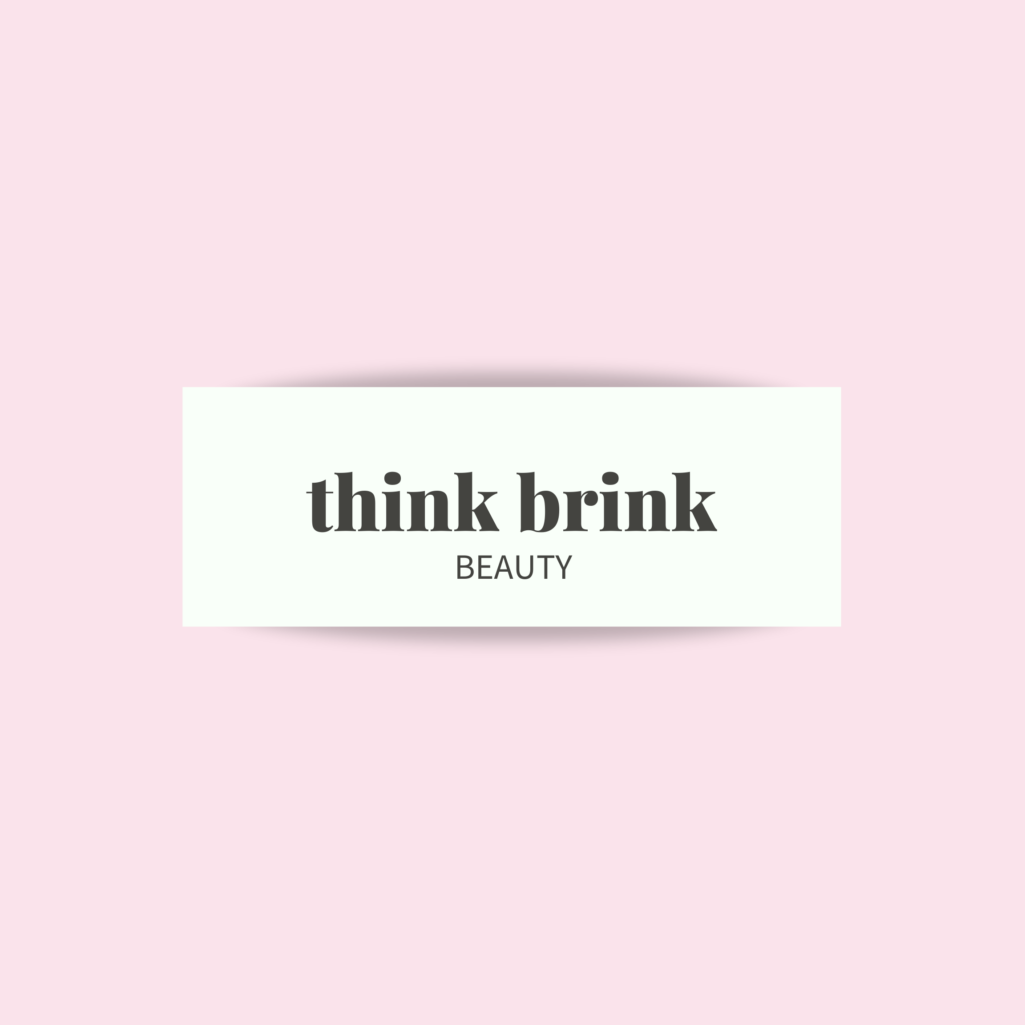 Think Brink Beauty - Austin