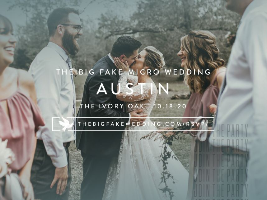 Get Your Tickets for The Big Fake Micro Wedding Austin